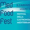 4 e 5 maggio 2013: Med Food Fest a Loano (SV)